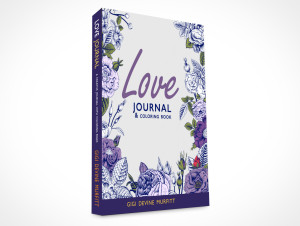 LOVE Journal & Coloring Book - Available in 8 x 10 Perfect Bound or 6 x 9 Spiral Bound